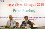 ৪৫টি দেশের অংশগ্রহণে শুরু হচ্ছে 'ঢাকা গ্লোবাল ডায়লগ-১৯'